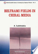 Beltrami Fields in Chiral Media