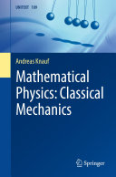 Mathematical Physics: Classical Mechanics