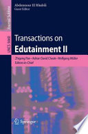 Transactions on Edutainment II