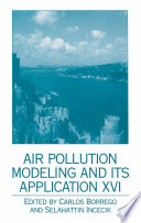 Air Pollution Modeling and Its Application XVI