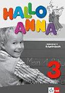 Hallo Anna 3. Arbeitsbuch 3