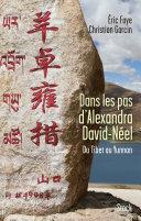 Dans les pas d'Alexandra David Néel