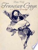 Francisco Goya: 192 Master Drawings