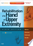 Rehabilitation of the Hand and Upper Extremity  2 Volume Set E Book