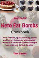 Ultimate Keto Fat Bombs Cookbook