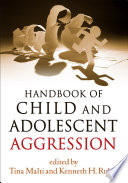 Handbook Of Child And Adolescent Aggression : factor for later serious and...