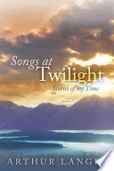 Songs at Twilight