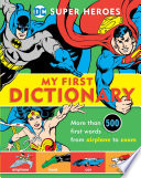 Super Heroes My First Dictionary
