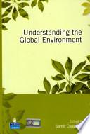 Understanding the Global Environment