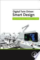 Digital Twin Driven Smart Design