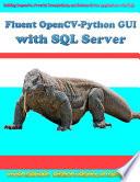 Fluent Opencv Python Gui With Sql Server