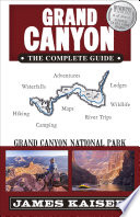 Grand Canyon  The Complete Guide
