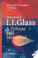 Professor I  I  Glass  A Tribute and Memorial