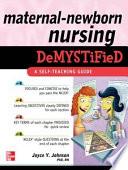Maternal Newborn Nursing DeMYSTiFieD  A Self Teaching Guide