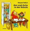 Jan und Julia in der Schule