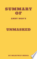 Summary Of Andy Ngo S Unmasked