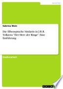 Die Elbensprache Sindarin in J R R  Tolkiens  Der Herr der Ringe   Eine Einf  hrung