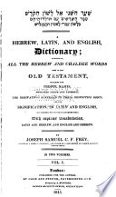 A Hebrew  Latin  and English  Dictionary