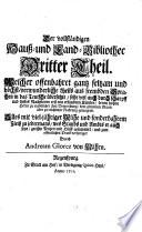 Der vollständigen Hauß- und Land-Bibliothec Dritter Theil