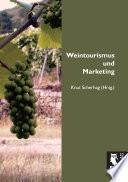 Weintourismus und Marketing