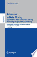 Advances In Data Mining : conference on data mining, icdm...