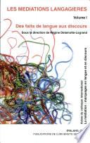 Médiations langagières, volume I (Les)