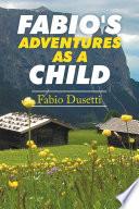 Fabio S Adventures As A Child