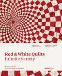 Red and White Quilts  Infinite Variety