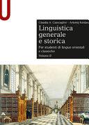 Linguistica generale e storica. Per studenti di lingue orientali e classiche