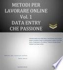 Metodi per Lavorare Online  Vol 1   Data Entry che Passione