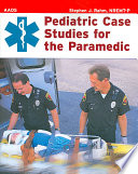 Pediatric Case Studies For The Paramedic