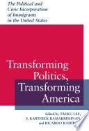 Transforming Politics  Transforming America