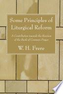 Some Principles Of Liturgical Reform