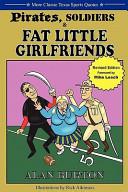 Pirates  Soldiers   Fat Little Girlfriends