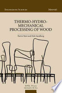 Thermo Hydro Mechanical Wood Processing