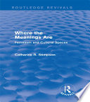 Where the Meanings Are  Routledge Revivals