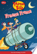 Phineas and Ferb  Freeze Frame
