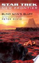 Star Trek  New Frontier  Blind Man s Bluff