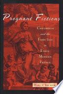 Pregnant Fictions
