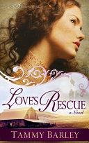 download ebook love\'s rescue pdf epub
