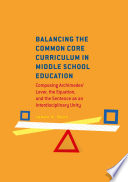 Balancing the Common Core Curriculum in Middle School Education