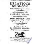 Relatione del viaggio fatto    Constantinopoli  e ritorno in Germania dell illustrissimo sig  Conte A  Caprara  etc  With a dedication by Antonio Quaglia