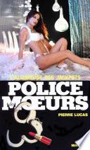 Police des moeurs no40 L'Allumeuse des jackpots