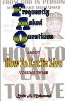 Frequently Asked Questions about How to Eat to Live