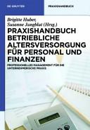 Praxishandbuch Betriebliche Altersversorgung f  r Personal und Finanzen