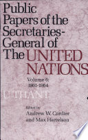 Public Papers of the Secretaries General of the United Nations Nations