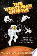 The Worst Man on Mars Book PDF