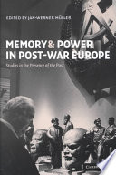 Memory and Power in Post War Europe