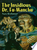 The Insidious Dr. Fu-Manchu English Sleuth Denis Nayland Smith