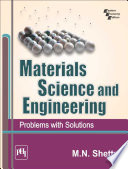 MATERIALS SCIENCE AND ENGINEERING   PROBLEMS WITH SOLUTIONS
